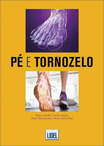 21a17c433 Pé e tornozelo - Ciências da Saúde - Ortopedia & Desporto - Grupo LIDEL